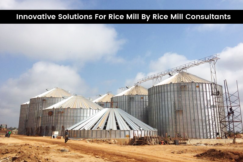 Innovative Solutions For Rice Mill By Rice Mill Consultants