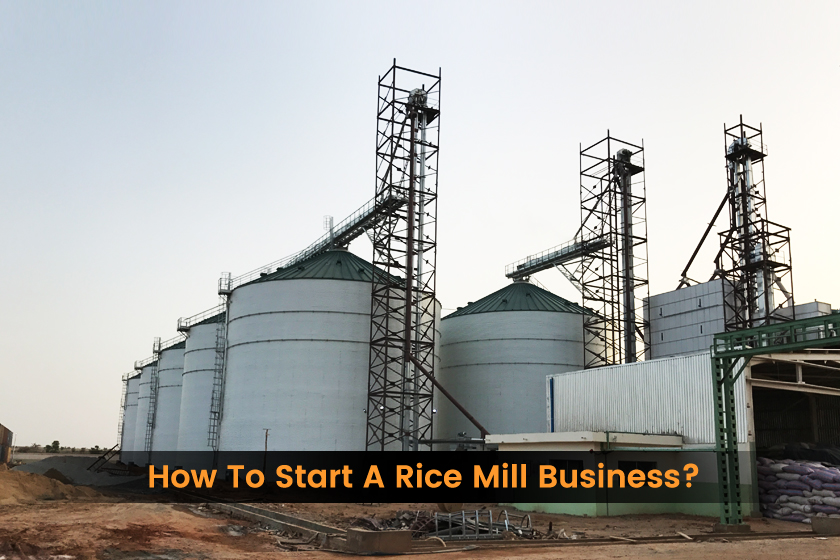 How to Start a Rice Mill Business?
